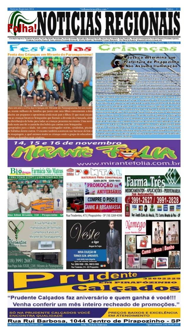Notícias Regionais 2014 * folhanoticias@live.com * Página: 1  Circulação impressa: Presidente Prudente, Álvares Machado, P...