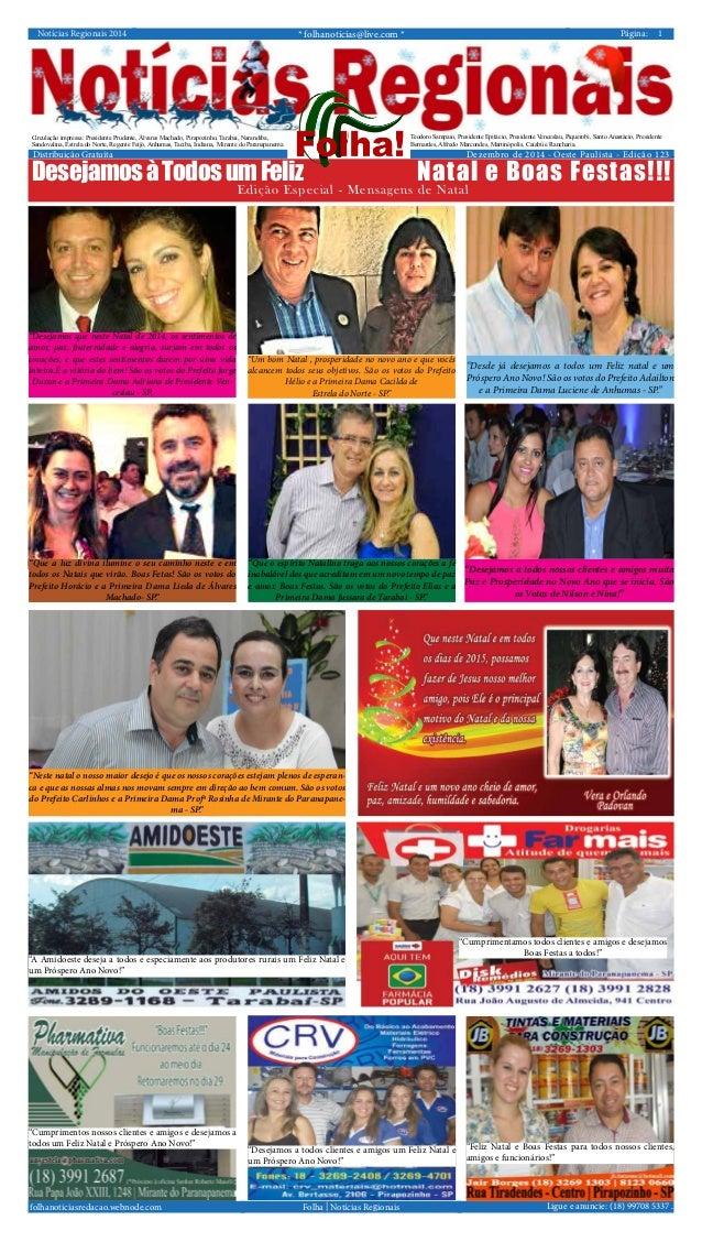 Notícias Regionais 2014 * folhanoticias@live.com * 1Página: Ligue e anuncie: (18) 99708 5337 .Folha | Notícias Regionaisfo...