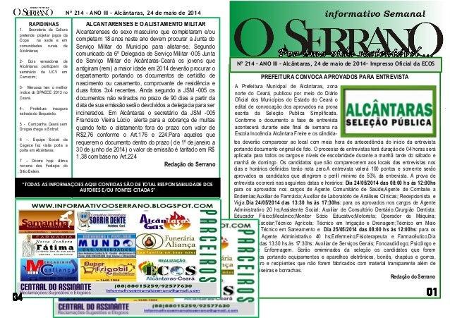 thNA00000000000000000000000000 sssaf Nº 214 – ANO III - Alcântaras, 24 de maio de 2014 PREFEITURA CONVOCA APROVADOS PARA E...