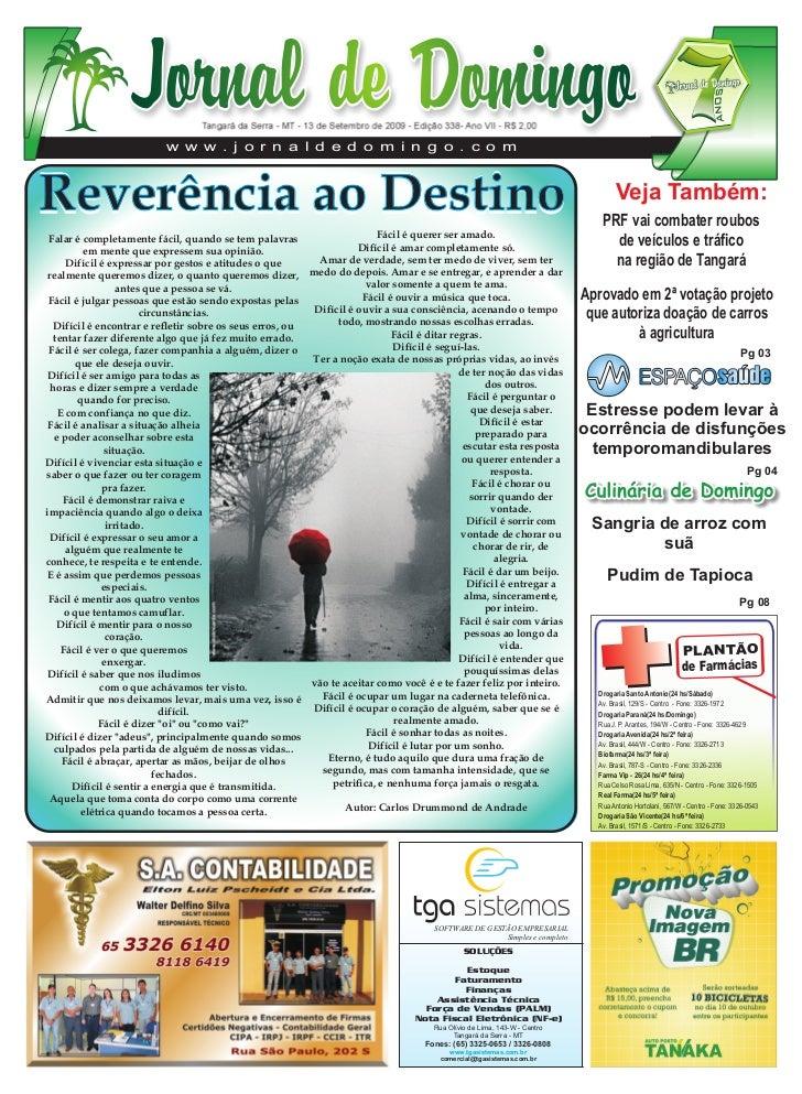 Tangará da Serra - MT - 13 de Setembro de 2009 - Edição 338- Ano VII - R$ 2,00                            w w w . j o r n ...