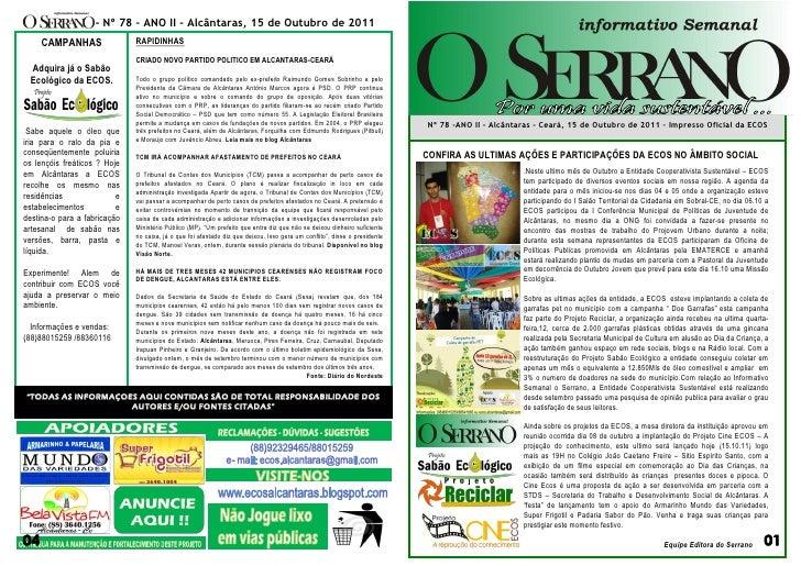 - Nº 78 – ANO II - Alcântaras, 15 de Outubro de 2011    CAMPANHAS                 RAPIDINHAS                              ...