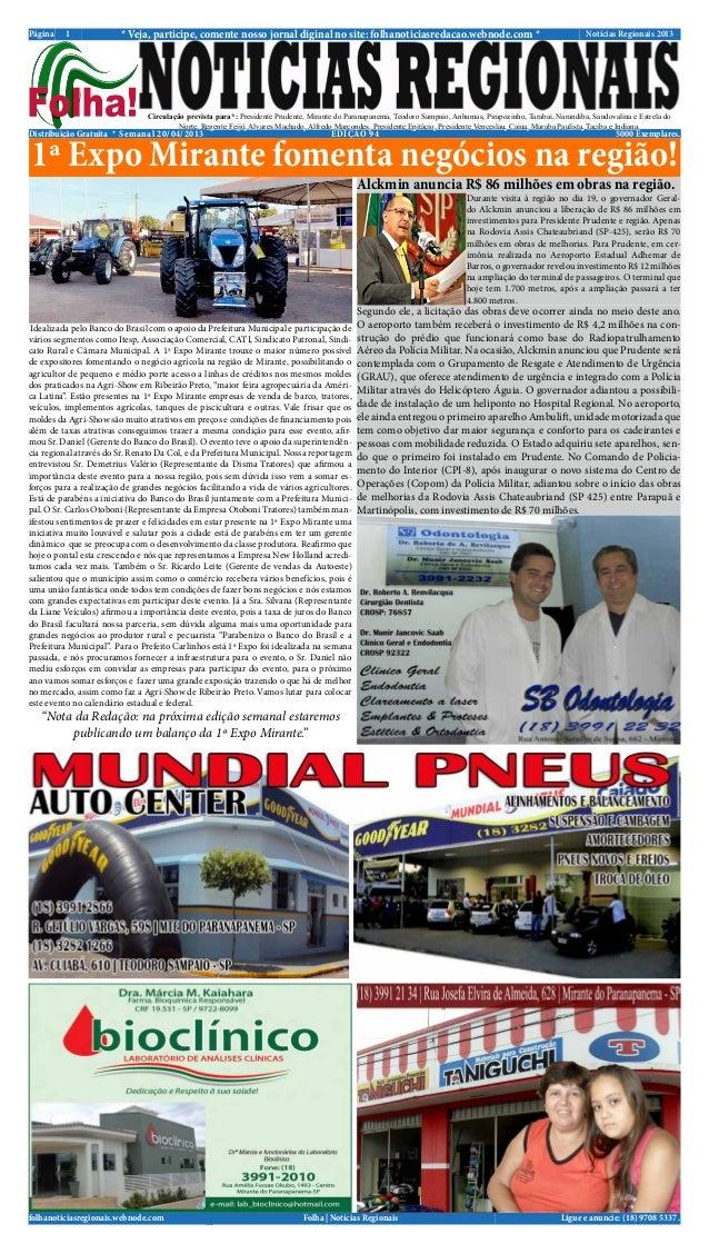 Página    1             * Veja, participe, comente nosso jornal diginal no site: folhanoticiasredacao.webnode.com *       ...
