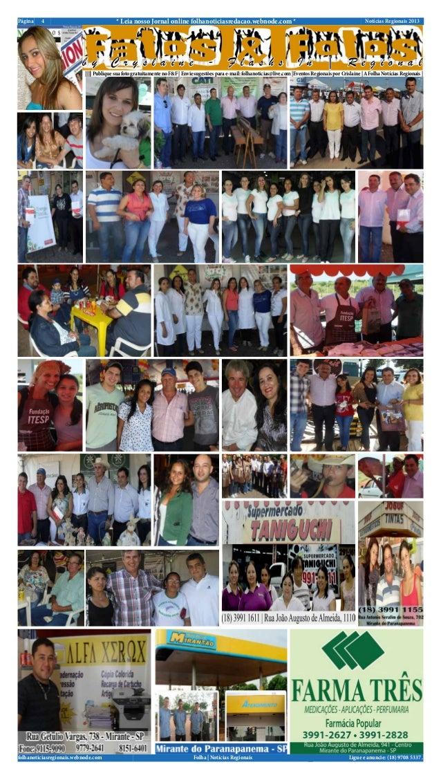 Notícias Regionais 20134Página * Leia nosso Jornal online folhanoticiasredacao.webnode.com *Ligue e anuncie: (18) 9708 533...