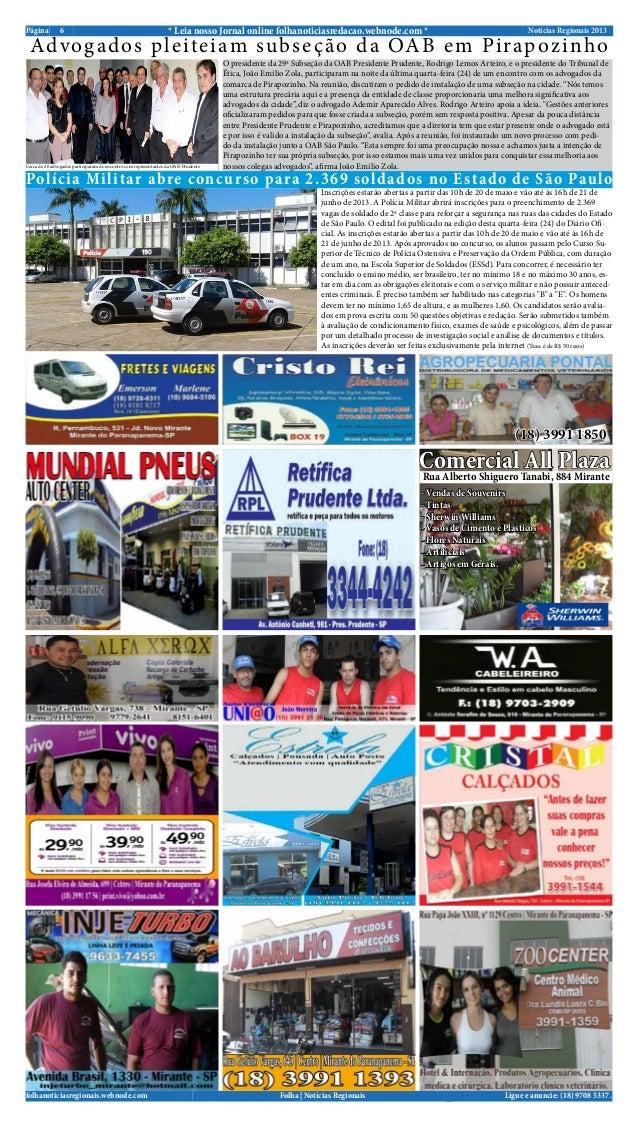 Notícias Regionais 20136Página * Leia nosso Jornal online folhanoticiasredacao.webnode.com *Ligue e anuncie: (18) 9708 533...