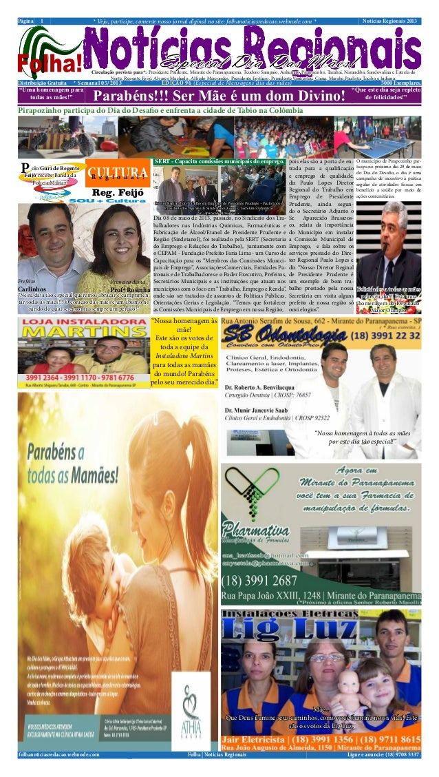 Notícias Regionais 2013* Veja, participe, comente nosso jornal diginal no site: folhanoticiasredacao.webnode.com *1PáginaL...