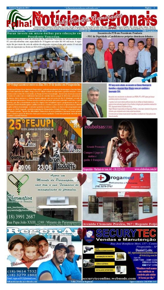 Notícias Regionais 2013 * folhanoticiasredacao.webnode.com * 1Página:Ligue e anuncie: (18) 9708 5337 .Folha | Notícias Reg...