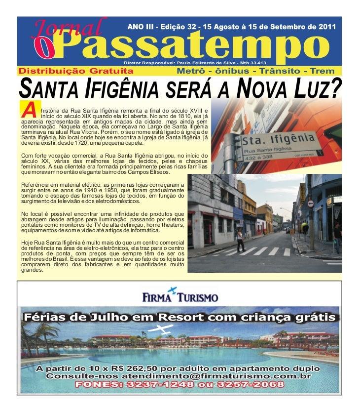 Jornal            PassatempoDistribuição Gratuita                                          Diretor Responsável: Paulo Feli...
