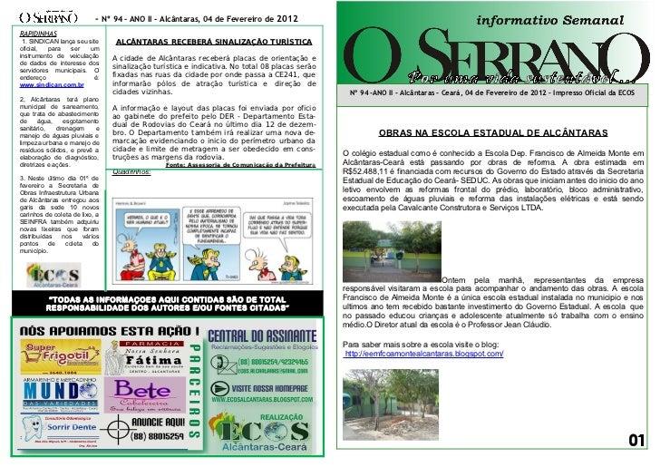 - Nº 94 – ANO II - Alcântaras, 04 de Fevereiro de 2012RAPIDINHAS 1. SINDICAN lança seu site      ALCÂNTARAS RECEBERÁ SINAL...