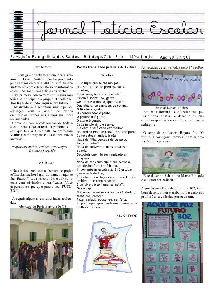Jornal Notícia EscolarE. M. João Evangelista dos Santos - Botafogo/Cabo Frio                            Mês: Jun/Jul      ...