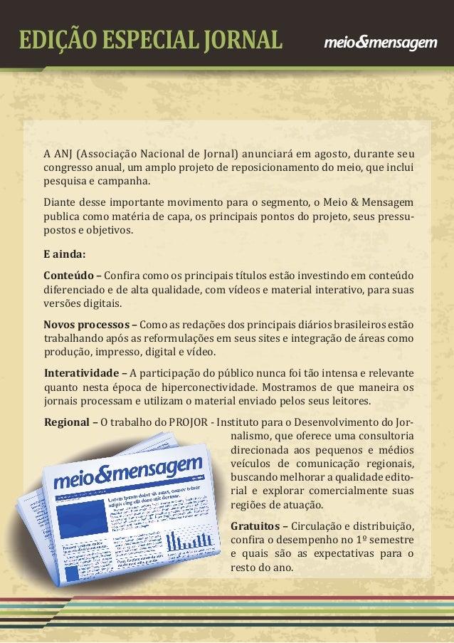 EDIÇÃO ESPECIAL JORNAL A ANJ (Associação Nacional de Jornal) anunciará em agosto, durante seu congresso anual, um amplo pr...