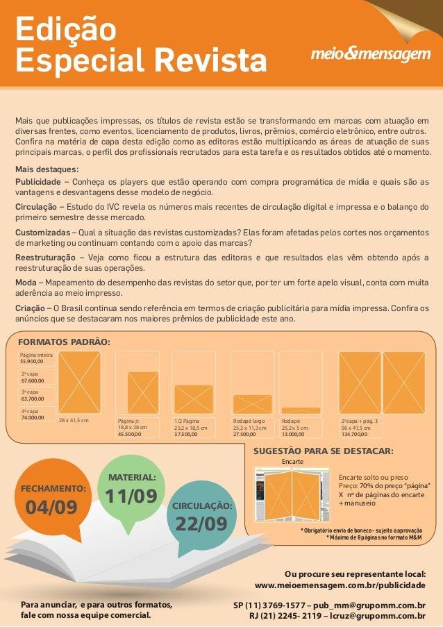 Edição Especial Revista SP (11) 3769-1577 – pub_mm@grupomm.com.br RJ (21) 2245- 2119 – lcruz@grupomm.com.br Para anunciar,...