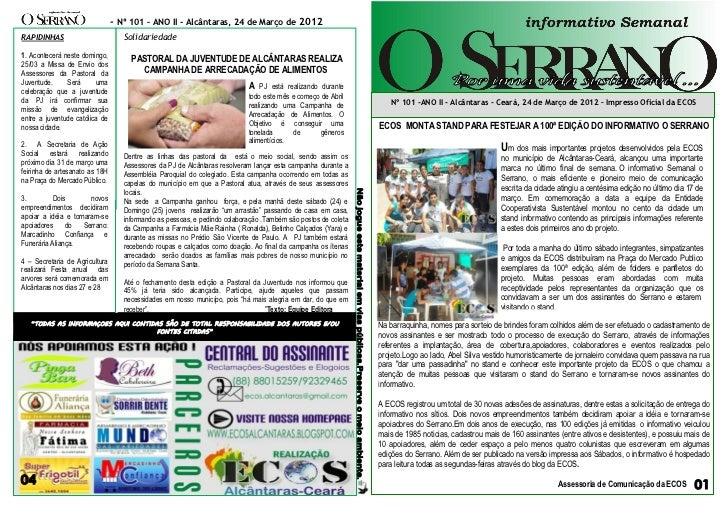 - Nº 101 – ANO II - Alcântaras, 24 de Março de 2012RAPIDINHAS                         Solidariedade1. Acontecerá neste dom...