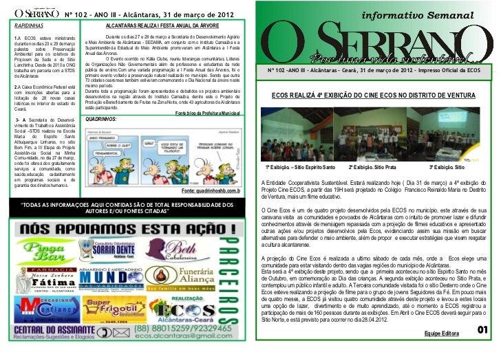 Nº 102 – ANO III - Alcântaras, 31 de março de 2012RAPIDINHAS                                      ALCANTARAS REALIZA I FES...