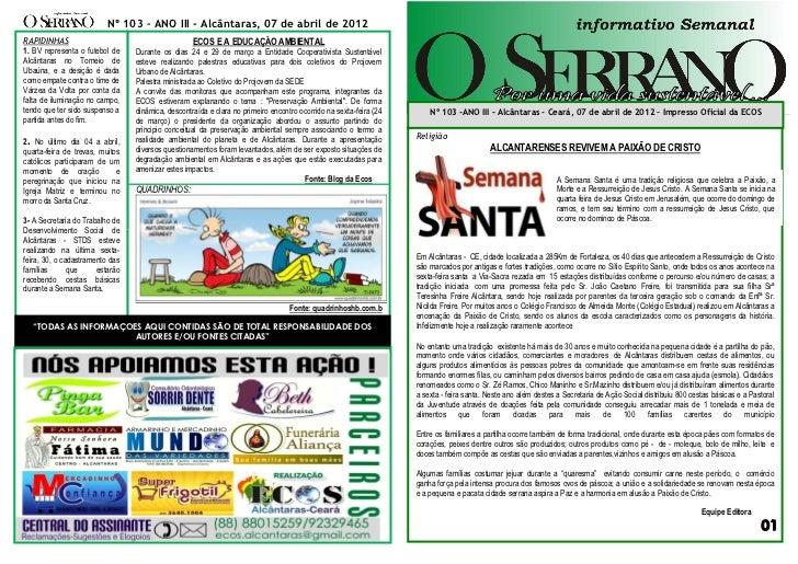 Nº 103 – ANO III - Alcântaras, 07 de abril de 2012RAPIDINHAS                                         ECOS E A EDUCAÇÃO AMB...