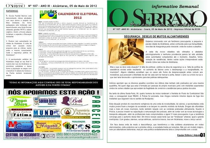 Nº 107 – ANO III - Alcântaras, 05 de Maio de 2012RAPIDINHAS1. Escola Parsifal Barroso estádemonstrando ótimas atividadesco...