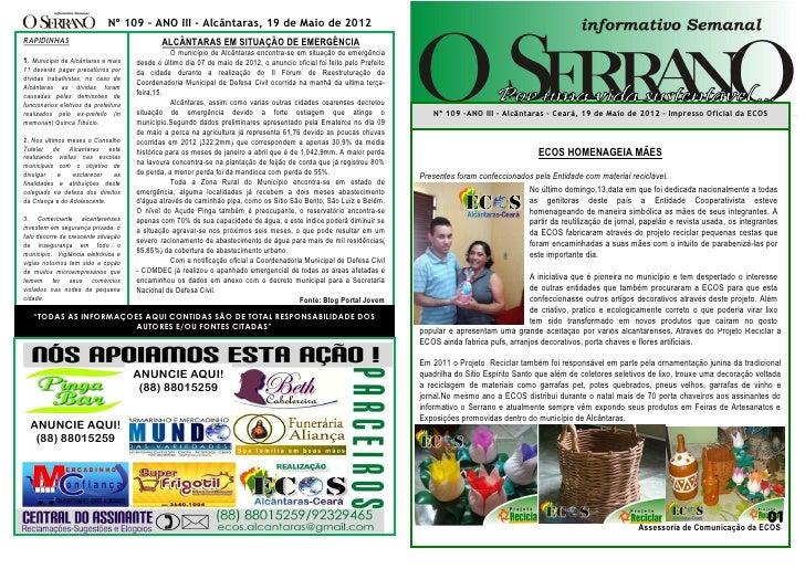 Nº 109 – ANO III - Alcântaras, 19 de Maio de 2012RAPIDINHAS                                    ALCÂNTARAS EM SITUAÇÃO DE E...
