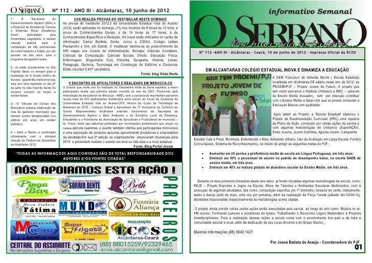 Nº 112 – ANO III - Alcântaras, 10 junho de 20121-      A       Secretaria       do           UVA REALIZA PROVAS DO VESTIBU...