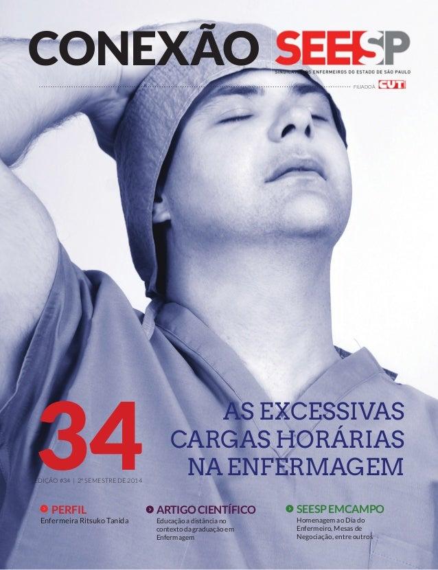 CONEXÃO  FILIADO À  E3DIÇÃO SE4AS EXCESSIVAS  CARGAS HORÁRIAS  NA ENFERMAGEM  #34 | 2º MESTRE DE 2014 ARTIGO CIENTÍFICO  E...
