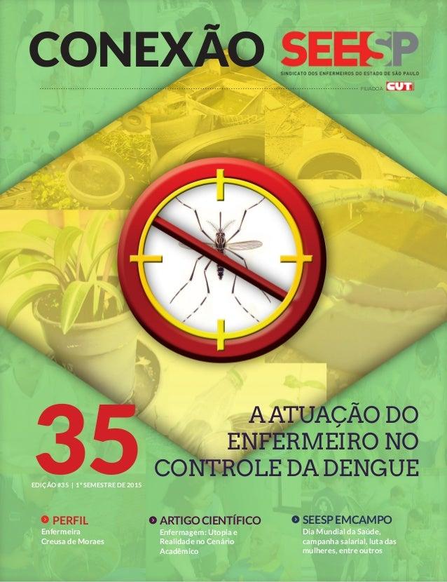CONEXÃO 351º SEMESTRE DE 2015EDIÇÃO #35 | FILIADO À Enfermagem: Utopia e Realidade no Cenário Acadêmico ARTIGO CIENTÍFICO ...