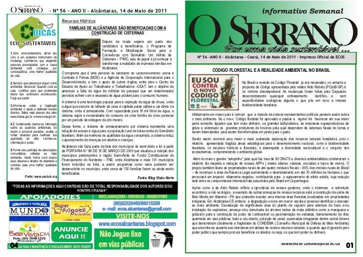 - Nº 56 – ANO II - Alcântaras, 14 de Maio de 2011                                         Recursos Hídricos               ...