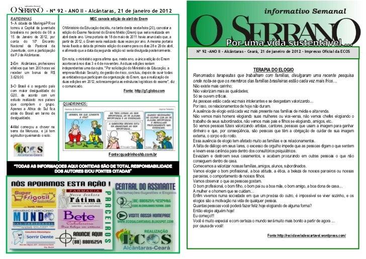 - Nº 92 – ANO II - Alcântaras, 21 de janeiro de 2012RAPIDINHAS                                          MEC cancela edição...