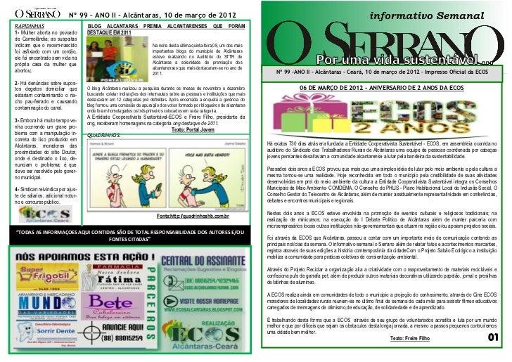Nº 99 – ANO II - Alcântaras, 10 de março de 2012RAPIDINHAS                         BLOG ALCANTARAS               PREMIA   ...