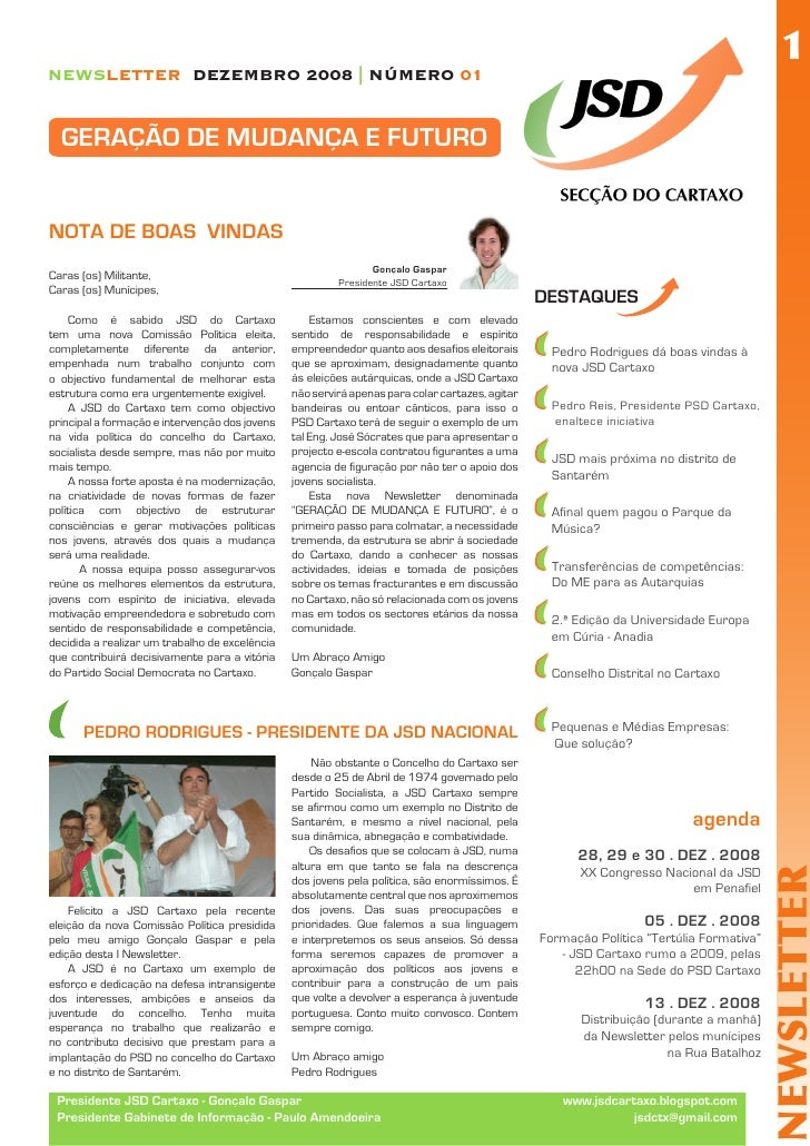 1 NEWSLETTER DEZEMBRO 2008 | NÚMERO 01     GERAÇÃO DE MUDANÇA E FUTURO   NOTA DE BOAS VINDAS                              ...