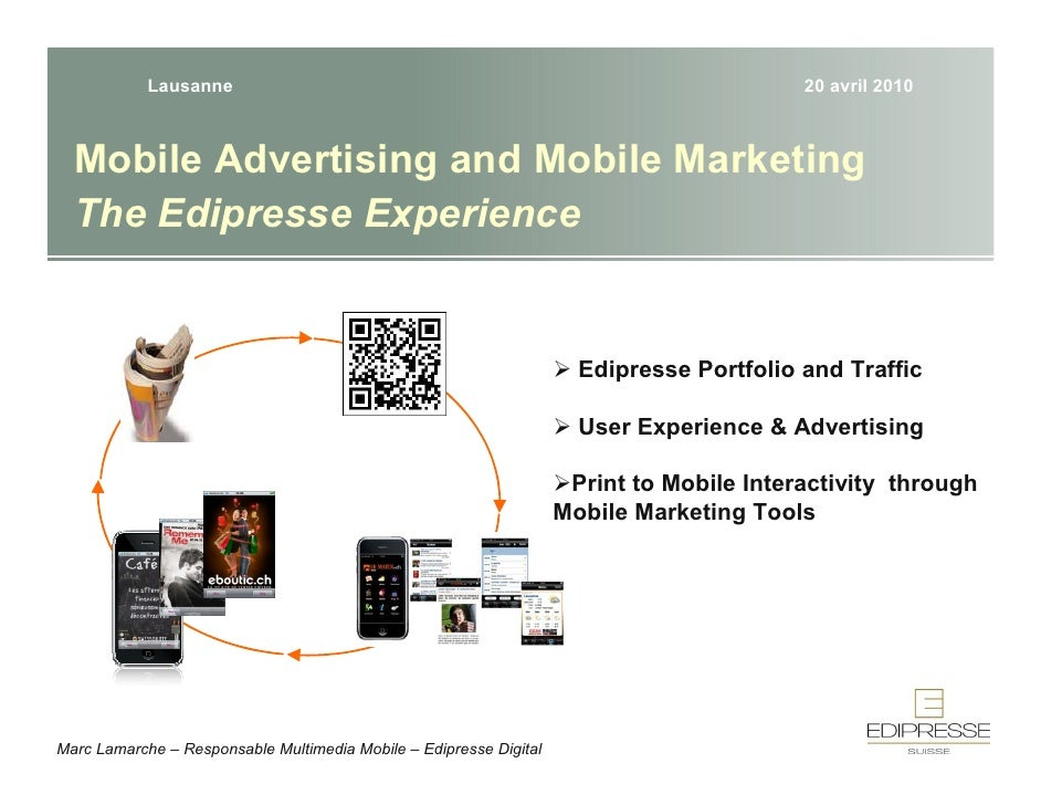 Lausanne                                                                      20 avril 2010      Mobile Advertising and Mo...