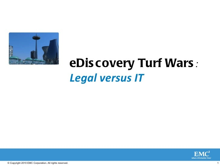 eDiscovery Turf Wars : Legal versus IT