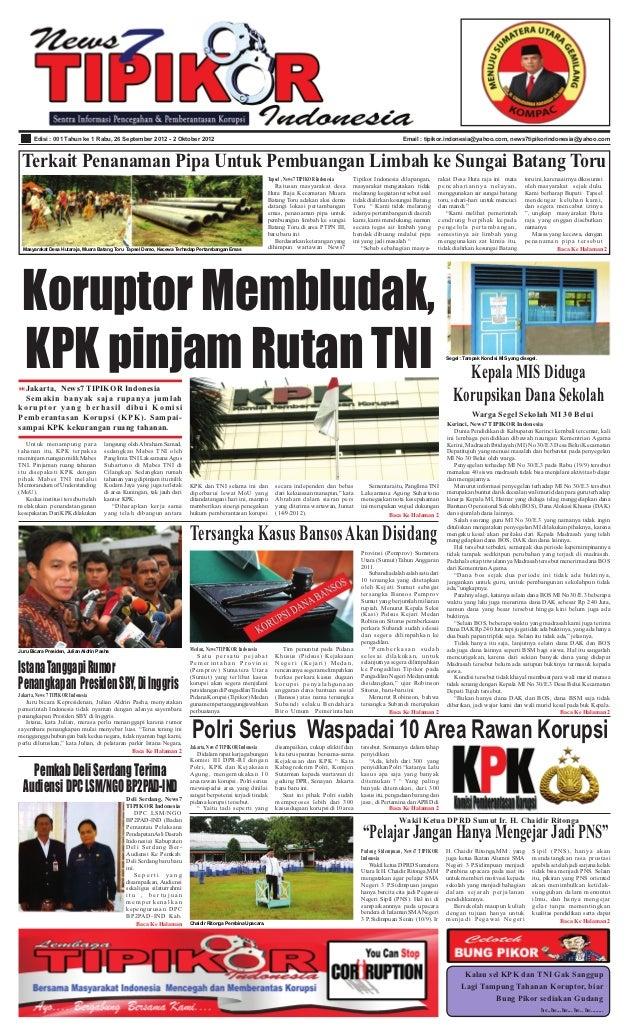 Edisi : 001 Tahun ke 1 Rabu, 26 September 2012 - 2 Oktober 2012                                                           ...