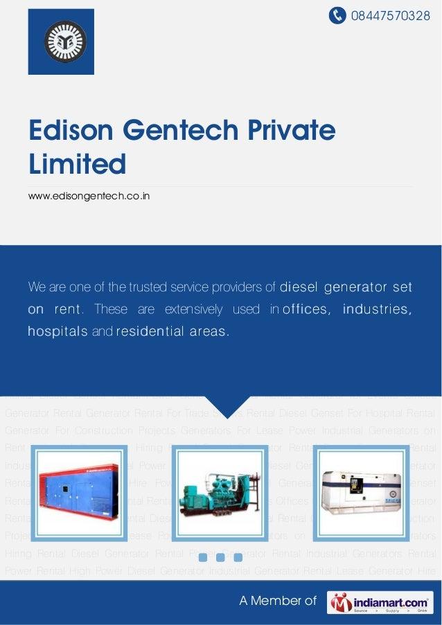 08447570328A Member ofEdison Gentech PrivateLimitedwww.edisongentech.co.inRental Diesel Generator Rental Power Generator R...
