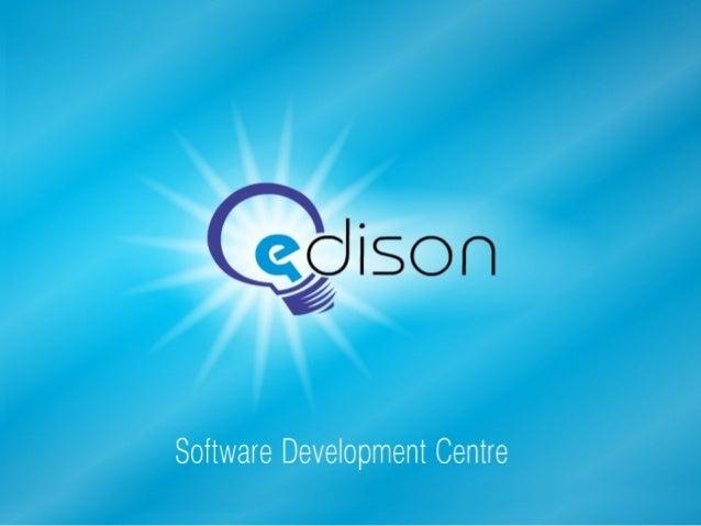 EDISON Software Development Centre. How we work?
