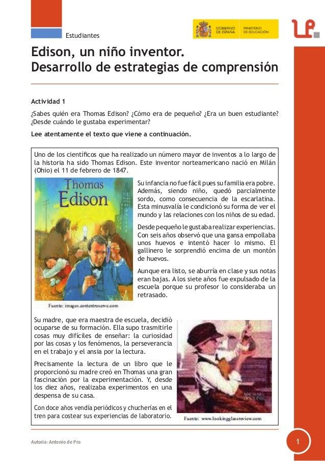 Estudiantes  Edison, un niño inventor. Desarrollo de estrategias de comprensión Actividad 1 ¿Sabes quién era Thomas Edison...