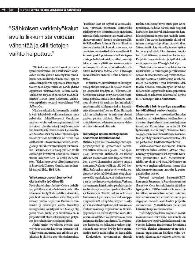 Organisaation oppimista tuetaan digitaalisesti - Suomalaisilla asiakkailla ja palveluntarjoajilla paljon kokemusta Slide 2