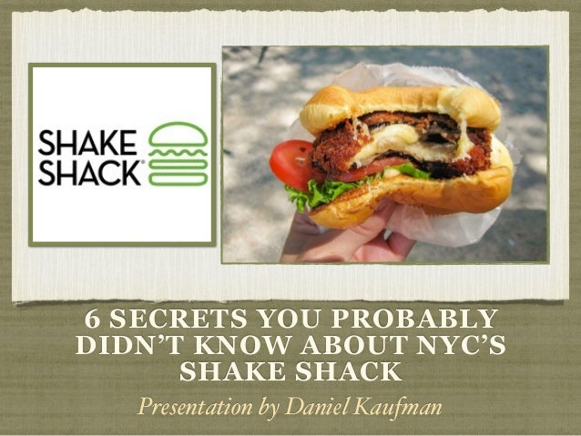 6 Secrets You Probably Didn't Know About NYC's Shake Shack