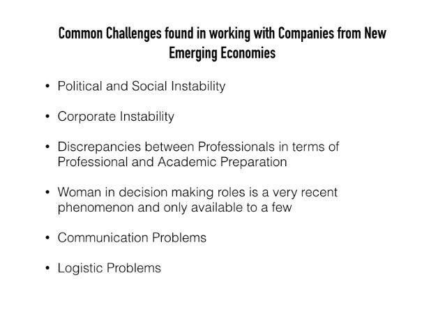 Common Challenges found in working with Companies from New Emerging Economies  Political and Social instability Corporate ...