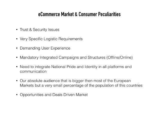 eCommerce Market & Consumer Peculiarities  Trust & Security Issues  Very Specific Logistic Requirements  Demanding User Ex...