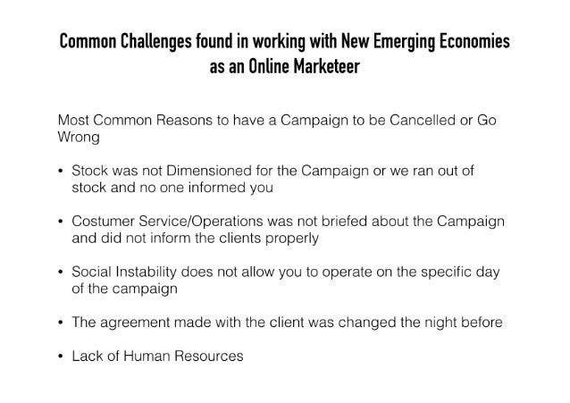 Common Challenges found in working with New Emerging Economies as an Online Marketeer  Most Common Reasons to have a Campa...