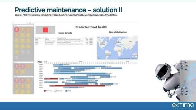 Predictive maintenance – solution II source: http://revolution-computing.typepad.com/.a/6a010534b1db25970b01bb08cba61c970d...