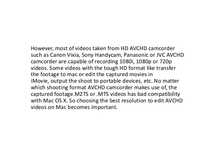 avchd 1080i or 1080p which is better