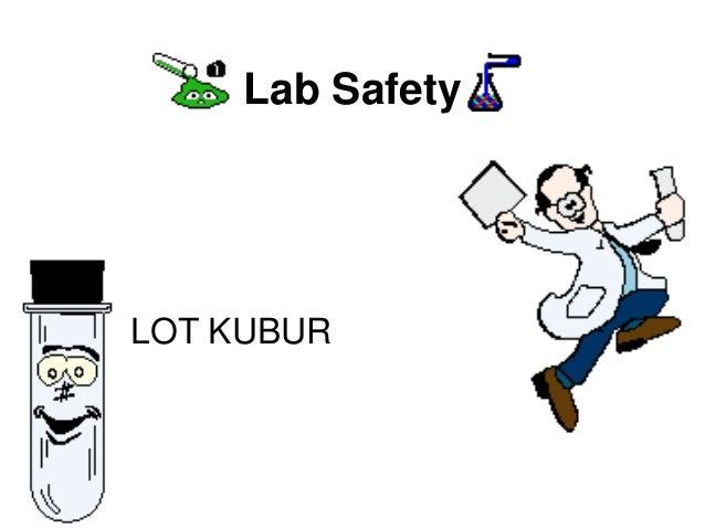 Lab SafetyLOT KUBUR
