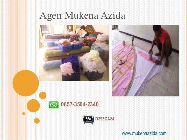Agen Mukena Azida www.mukenaazida.com 0857-3504-2340 D393DA84
