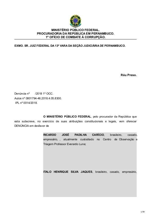 MINISTÉRIO PÚBLICO FEDERAL. PROCURADORIA DA REPÚBLICA EM PERNAMBUCO. 1º OFÍCIO DE COMBATE À CORRUPÇÃO. EXMO. SR. JUIZ FEDE...