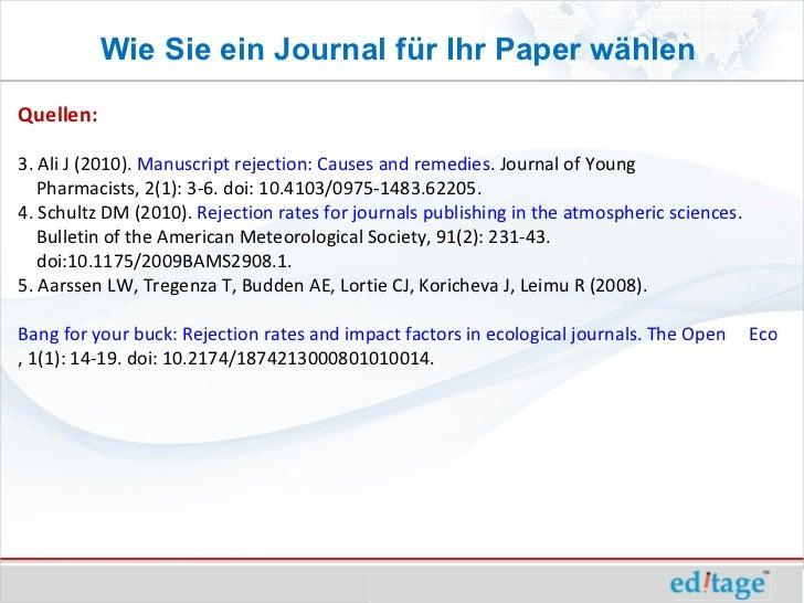 Wie Sie ein Journal für Ihr Paper wählenQuellen:3. Ali J (2010). Manuscript rejection: Causes and remedies. Journal of You...