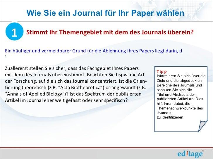 Wie Sie ein Journal für Ihr Paper wählen    1     Stimmt Ihr Themengebiet mit dem des Journals überein?Ein häufiger und ve...