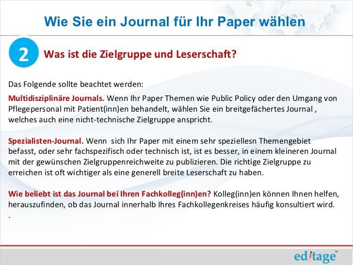 Wie Sie ein Journal für Ihr Paper wählen  2       Was ist die Zielgruppe und Leserschaft?Das Folgende sollte beachtet werd...