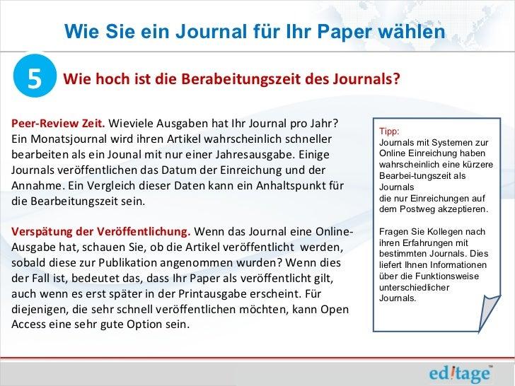 Wie Sie ein Journal für Ihr Paper wählen   5      Wie hoch ist die Berabeitungszeit des Journals?Peer-Review Zeit. Wieviel...