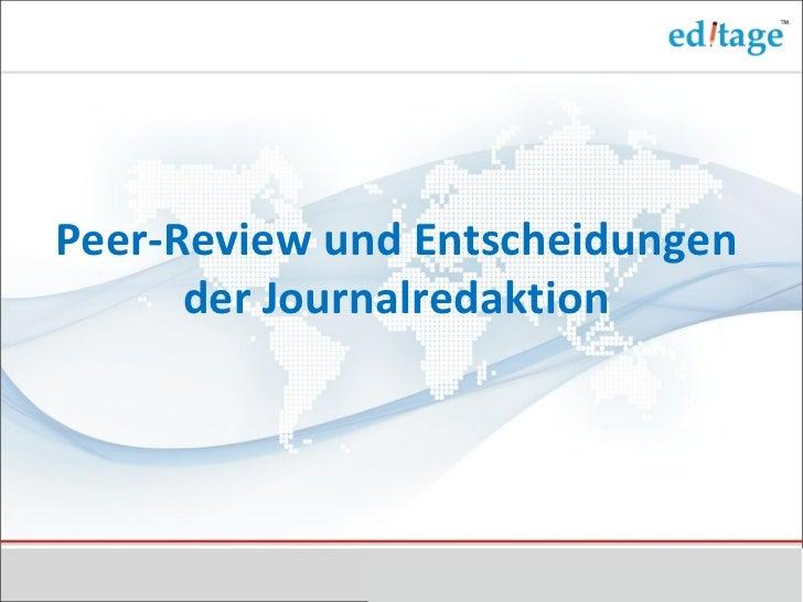 Peer-Review und Entscheidungen      der Journalredaktion