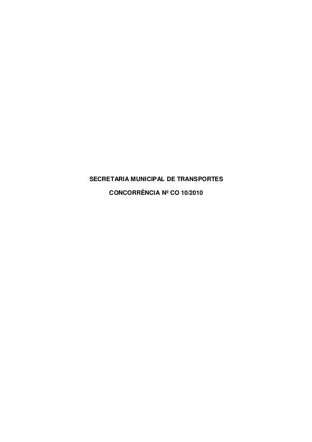 SECRETARIA MUNICIPAL DE TRANSPORTES CONCORRÊNCIA Nº CO 10/2010