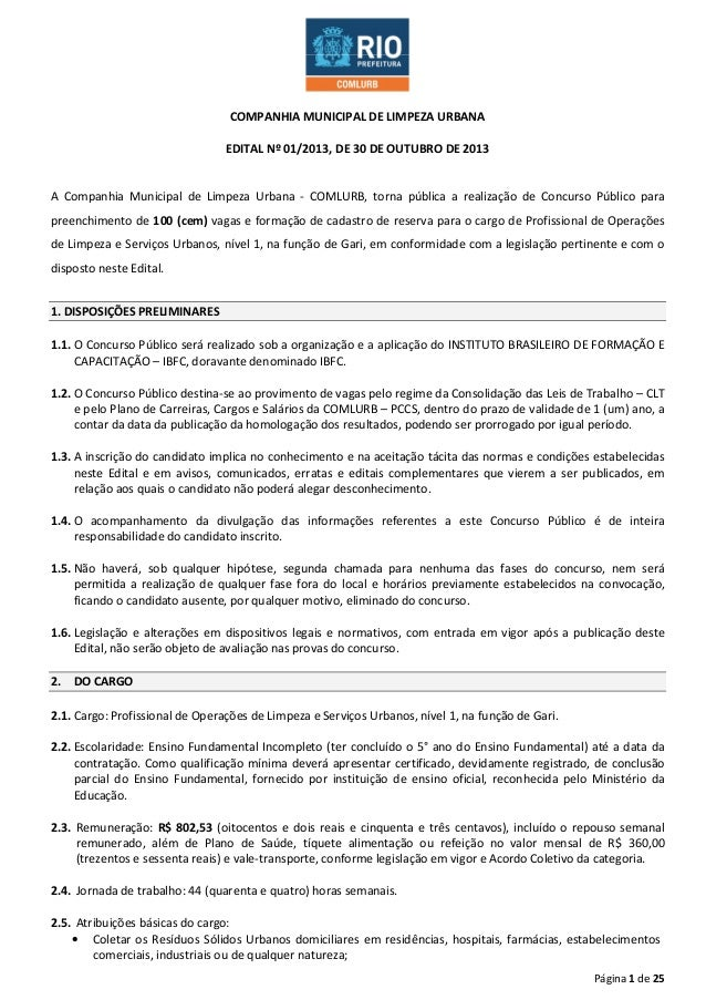 COMPANHIA MUNICIPAL DE LIMPEZA URBANA EDITAL Nº 01/2013, DE 30 DE OUTUBRO DE 2013  A Companhia Municipal de Limpeza Urbana...